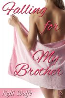 Cover for 'Falling for My Brother'