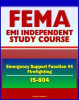 Cover for '21st Century FEMA Study Course: Emergency Support Function #4 Firefighting (IS-804) - NRF, Forest Service, Hotshot Crews, Wildland Fires, Structural Fires, National Interagency Fire Center (NIFC)'