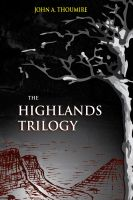 Cover for 'The Highlands Trilogy'