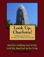Cover for 'a Walking Tour of Charlotte, North Carolina'