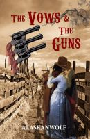 Cover for 'The Vows & The Guns'