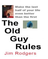 Cover for 'The Old Guy Rules'