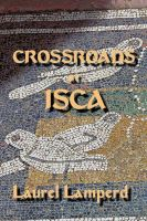 Cover for 'Crossroads at Isca'