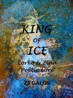 Cover for 'KING OF ICE - Zorko & Zina - Poetic Lore'