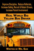 Cover for 'The Real World Big Yellow Bus Driver'