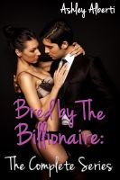 Cover for 'Bred by the Billionaire: The Complete Series'