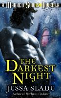 Cover for 'The Darkest Night (A Marked Souls Christmas Novella)'