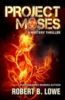 Cover for 'Project Moses - An Enzo Lee Mystery Thriller'