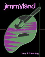 Tom Lichtenberg - Jimmyland