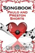 Songbook: Paulo and Preston Shorts by Lee Benoit
