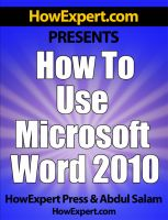 Cover for 'How to Use Microsoft Word 2010 - Your Step-By-Step Guide to Using Microsoft Word 2010'