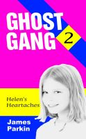Cover for 'Ghost Gang - Helen's Heartaches'
