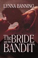 Cover for 'The Bride and the Bandit'