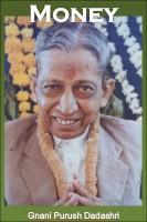 Money - Gnani Purush Dadashri