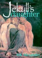 Cover for 'Jekyll's Daughter'