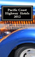 Cover for 'Pacific Coast Highway Hotels 2012'