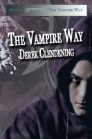 Cover for 'The Vampire Way (The Vampire Way Series, Book #1)'