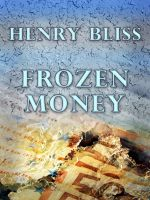Cover for 'Frozen Money'