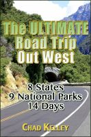 Cover for 'The Ultimate Road Trip Out West'