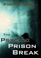 Cover for 'The Psychic Prison Break'