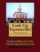 Cover for 'A Walking Tour of Fayetteville, North Carolina'