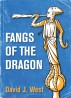 Fangs of the Dragon by David J. West