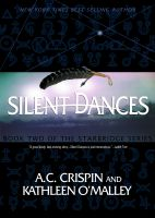 Cover for 'Silent Dances (StarBridge #2)'