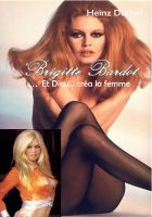 Cover for 'Brigitte Anne-Marie Bardot'