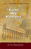 Cover for 'Lest We Forget: An American's Perspective'