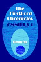 Cover for 'The FirstLord Chronicles: Omnibus 1'