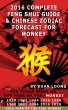 2016 Monkey Feng Shui Guide & Chinese Zodiac Forecast by Kuan Loong