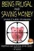 Being Frugal and Saving Money - Saving is a kind of Earning by M. Naveed