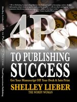 Cover for '4Ps to Publishing Success: Get Your Manuscript Off Your Desk & Into Print'
