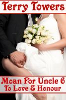 Cover for 'Moan For Uncle 6: To Love And Honour'