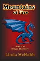Cover for 'Dragon Charmers: #1 Mountains of Fire'