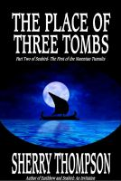 Cover for 'The Place of Three Tombs: Part Two of Seabird- The First Narentan Tumult'