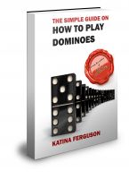 Cover for 'The Simple Guide on How to Play Dominoes'