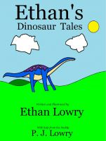 Cover for 'Ethan's Dinosaur Tales'