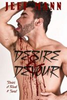 Cover for 'Desire and Devour: Stories of Blood and Sweat'
