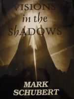 Cover for 'Visions in the Shadows'