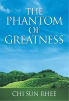 Cover for 'The Phantom of Greatness'
