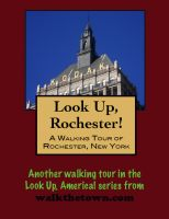 Cover for 'A Walking Tour of A Rochester, New York'