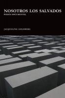 Jacqueline Goldberg - Nosotros los salvados