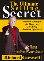 Cover for 'The Ultimate Selling Secret: Essential Strategies for Mastering The Art of Business Influence!'