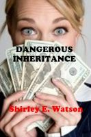Cover for 'Dangerous Inheritance'
