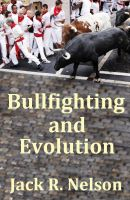 Cover for 'Bullfighting and Evolution'