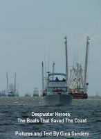 Cover for 'Deepwater Heroes: The Boats That Saved the Coast'