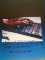 Cover for 'The Writer's Craft: My 13 Steps to Publishing'