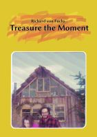 Cover for 'Treasure The Moment'