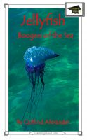 Cover for 'Jellyfish: Boogers of the Sea: Educational Version'